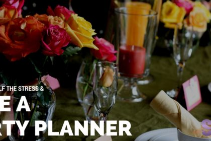 Save Yourself The Stress Hire A Party Planner