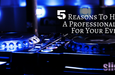 Five Reasons To Hire A Professional DJ for Your Event