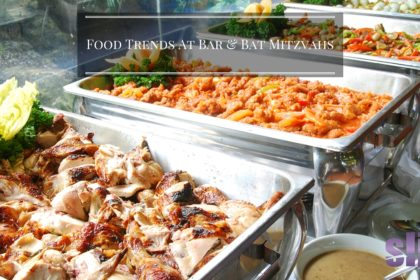 Food Trends At Bar & Bat Mitzvahs
