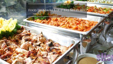 Food Trends At Bar & Bat Mitzvahs