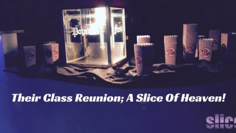 Their Class Reunion; A Slice Of Heaven!